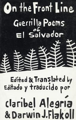 Image for On The Front Line: Guerilla Poems of El Salvador