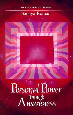 Image for Personal Power Through Awareness: A Guidebook for Sensitive People (Book II of the Earth Life Series)