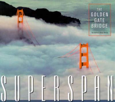 Image for Superspan: The Golden Gate Bridge