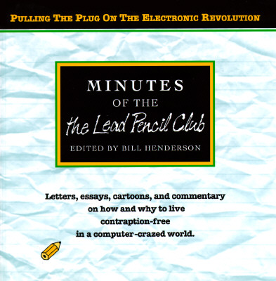MINUTES OF THE LEAD PENCIL CLUB : PULLIN, BILL HENDERSON