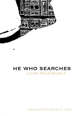 He Who Searches (Latin American Literature), Valenzuela, Luisa