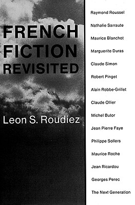 Image for French Fiction Revisited (Dalkey Archive Scholarly) First Edition