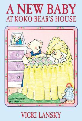Image for A New Baby at Koko Bear's House (Lansky, Vicki)
