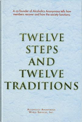 Twelve Steps and Twelve Traditions, ALCOHOLICS ANONYMOUS