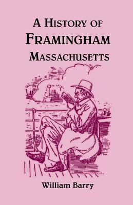 Image for A History of Framingham, Massachusetts