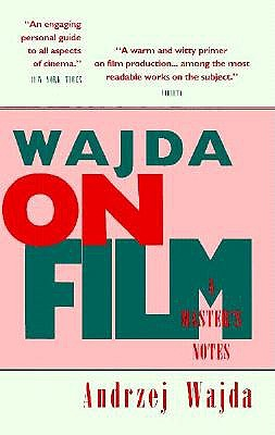 Image for WAJDA ON FILM: A MASTER'S NOTES