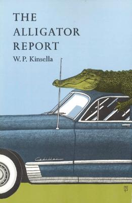 The Alligator Report, Kinsella, W.P.