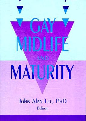 Image for GAY MIDLIFE AND MATURITY