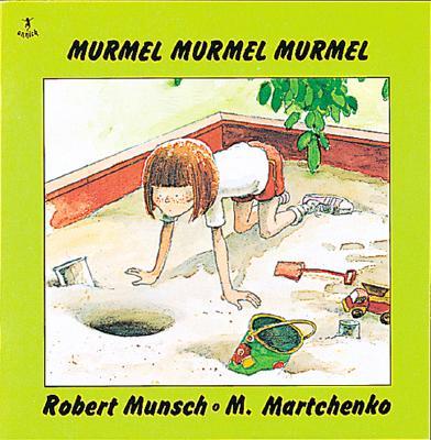 Murmel, Murmel, Murmel, ROBERT N. MUNSCH, MICHAEL MARTCHENKO