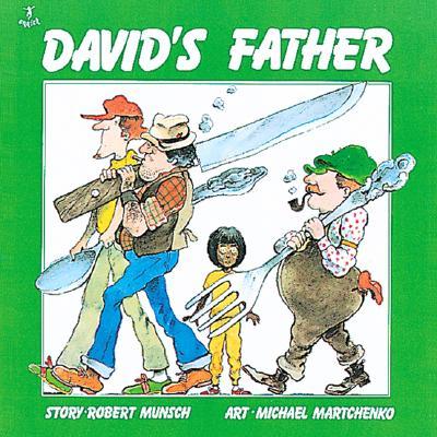 Davids Father, ROBERT N. MUNSCH, MICHAEL MARTCHENKO