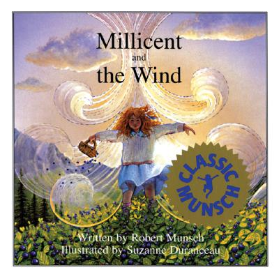 Image for Millicent and the Wind (Munsch for Kids)