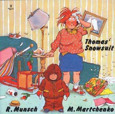 Thomas' Snowsuit (Munsch for Kids), Munsch, Robert