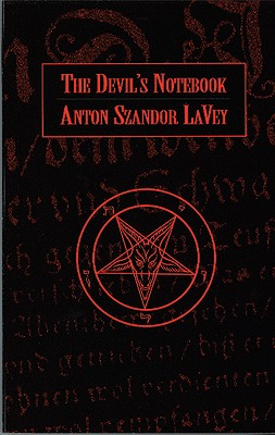 The Devil's Notebook, LaVey, Anton Szandor