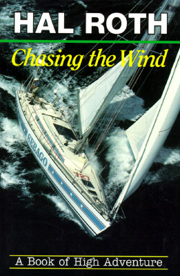 Image for Chasing the Wind : A Book of High Adventure