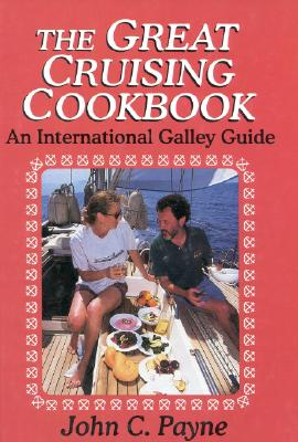 Image for The Great Cruising Cookbook