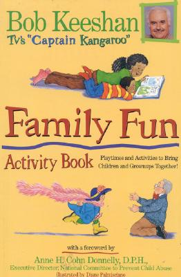 Image for Family Fun Activity Book: Playtimes and Activities to Bring Children and Grownups Together