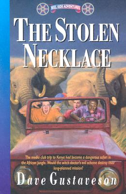 The Stolen Necklace (Reel Kids International Adventures), Gustaveson, Dave