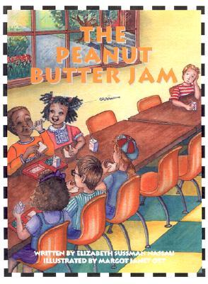 "The Peanut Butter Jam, ""Nassau, Elizabeth Sussman"""