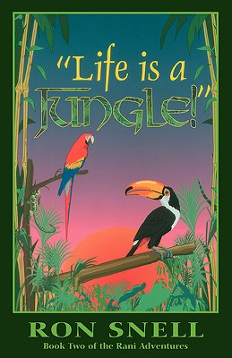 """Image for """"Life is a Jungle!"""" (Book Two of the Rani Adventures)"""