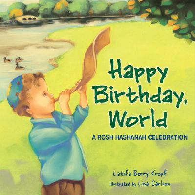 Image for Happy Birthday, World: A Rosh Hashanah Celebration (Very First Board Books)