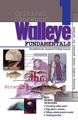 Image for In-Fisherman Critical Concepts 1: Walleye Fundamentals Book (Critical Concepts (In-Fisherman))