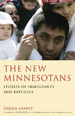 Image for The New Minnesotans: Stories of Immigrants and Refugees
