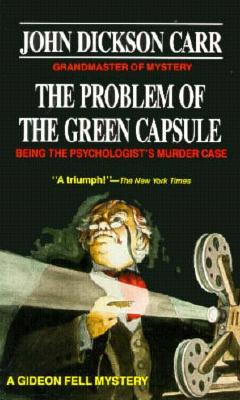 Image for The Problem of the Green Capsule: Being the Psychologist's Murder Case
