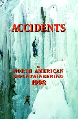 Image for Accidents in North American Mountaineering 1998 (Accidents in North American Mountaineering)