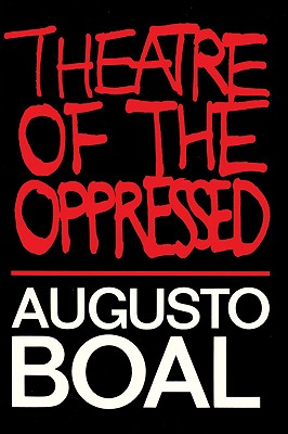 Theatre of the Oppressed, Boal, Augusto; McBride, Charles A. [Translator]