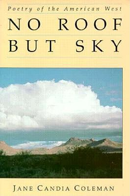 Image for No Roof But Sky: Poetry Of The American West