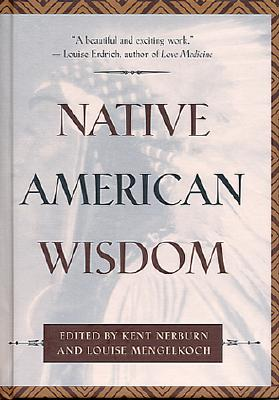 Image for Native American Wisdom (Classic Wisdom Collections)