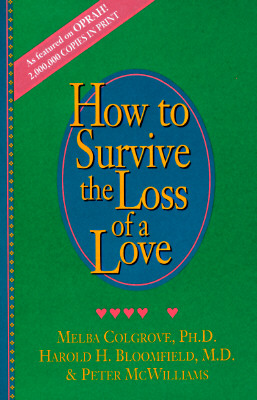 Image for How to Survive the Loss of a Love