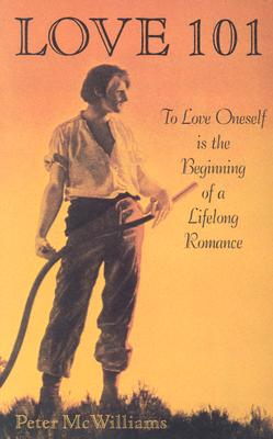 Image for Love 101: To Love Oneself is the Beginning of a Lifelong Romance (The Life 101 Series)