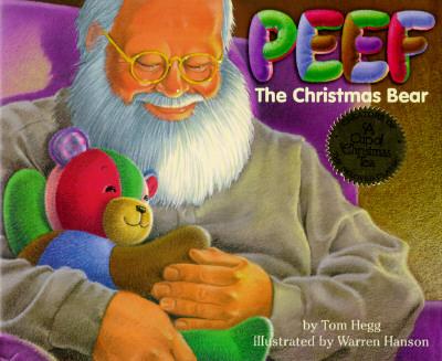 Peef: The Christmas Bear, Hegg, Tom
