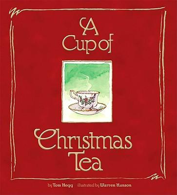 Cup of Christmas Tea, TOM HEGG, WARREN HANSON