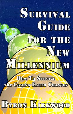 Image for How to Surive the Coming Earth Changes : Survival Guide for the New Millennium
