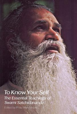 Image for To Know Your Self: The Essential Teachings of Swami Satchidananda, Second Edition