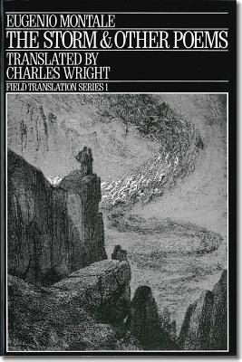 Image for STORM AND OTHER POEMS, THE TRANSLATED BY CHARLES WRIGHT
