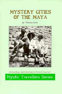 Image for MYSTERY CITIES OF THE MAYA (Mystic Traveller S)