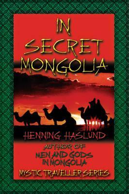 Image for In Secret Mongolia