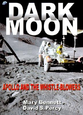 Image for Dark Moon: Apollo and the Whistle-Blowers