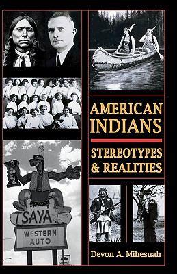 Image for AMERICAN INDIANS: STEROTYPES & REALITIES
