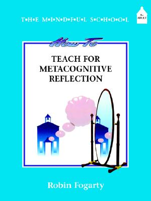 Image for How to Teach Metacognitive Reflection (Mindful School)