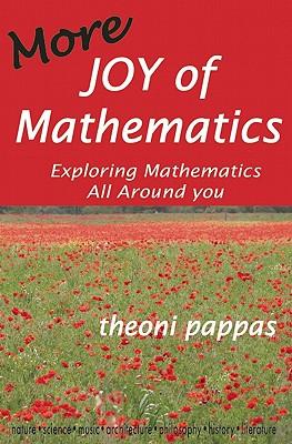 Image for More Joy of Mathematics: Exploring Mathematics All Around You