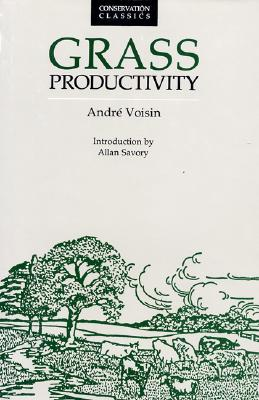 Grass Productivity, Voisin, Andre