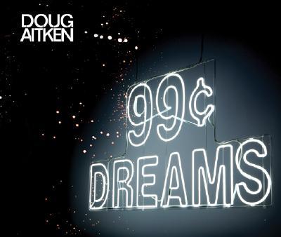 Image for Doug Aitken: 99 Cent Dreams