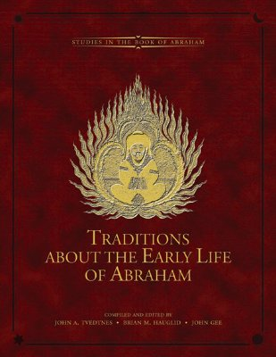 Image for Traditions about the Early Life of Abraham (Brigham Young University - Studies in the Book of Abraham)
