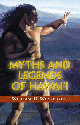 Image for Myths and Legends of Hawaii