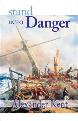 Image for Stand Into Danger (The Bolitho Novels) (Vol 2)