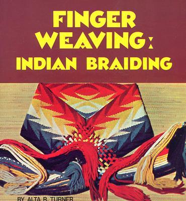 Image for Finger Weaving: Indian Braiding